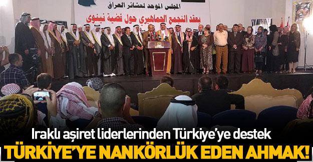 Iraklı aşiret liderlerinden Türkiye'ye destek!