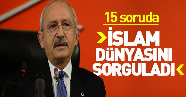Kılıçdaroğlu'dan İslam dünyasına sorular