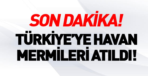PYD Türkiye'ye 'havan mermisi' ile saldırdı!