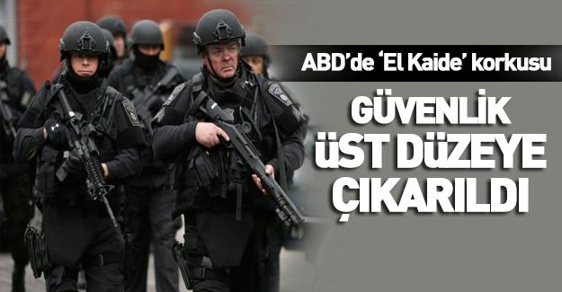 ABD'de El Kaide korkusu! Güvenlik maksimuma çıkarıldı