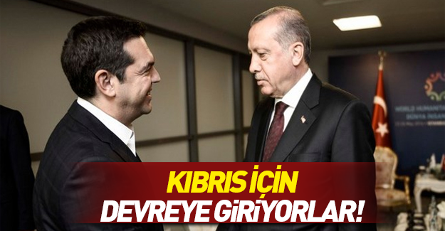 Erdoğan ve Çipras Kıbrıs sorununu görüşecek