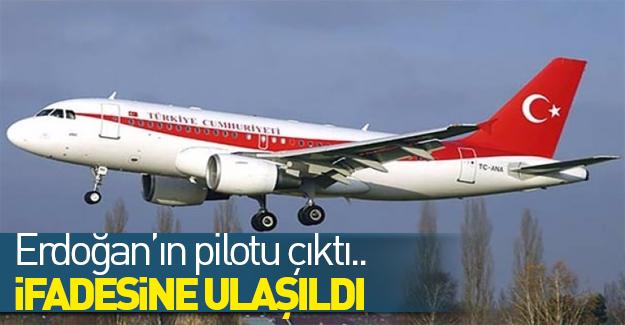 Erdoğan'ın pilotuymuş!