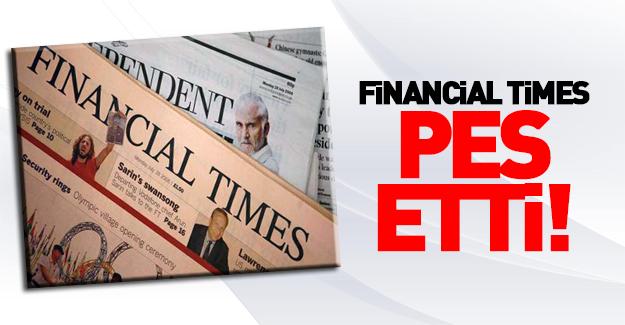 Financial Times pes etti!
