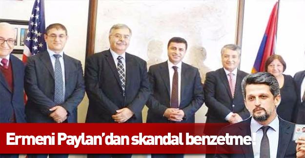 HDP'li Paylan'dan skandal benzetme