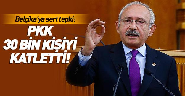 Kılıçdaroğlu'ndan Belçika'ya PKK tepkisi