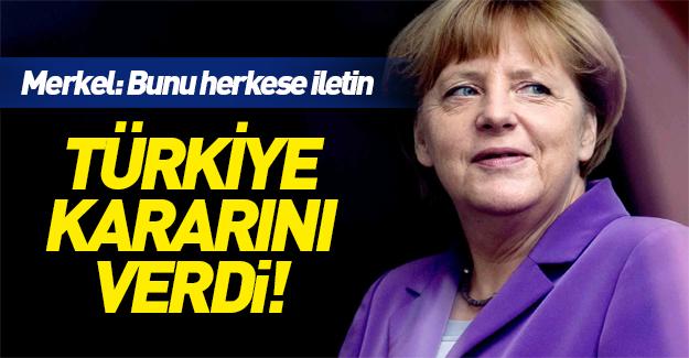 Merkel Türkiye'ye karşı tavrını açıkladı