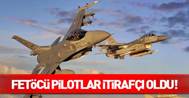 Pilotlar itirafçı olup FETÖ'yü anlattı