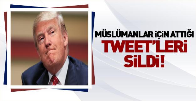 Trump Müslümanlar için attığı tweet'leri sildi!