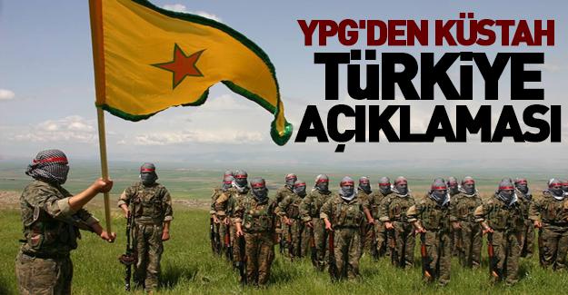YPG'den küstah açıklama!