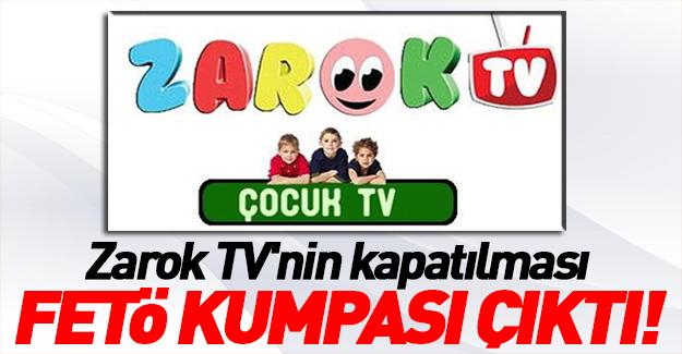 Zarok TV'nin kapatılması FETÖ'nün kumpası çıktı!