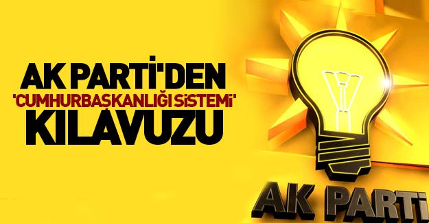 """AK Parti'den """"Cumhurbaşkanlığı sistemi"""" kılavuzu"""