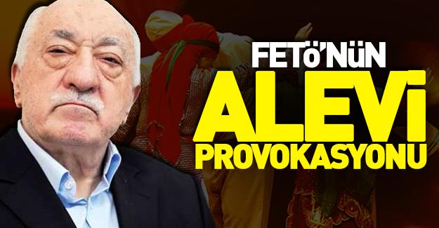 FETÖ'nün Alevi provokasyonu!