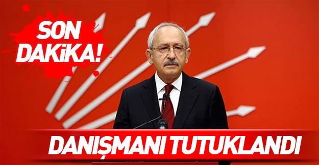 Kılıçdaroğlu'nun danışmanı tutuklandı