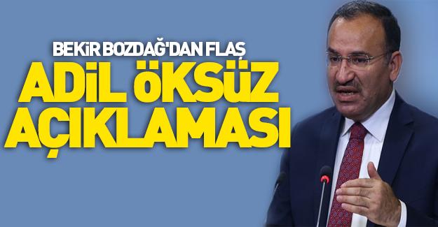 Bakan Bozdağ'dan kritik Adil Öksüz açıklaması