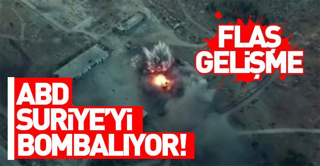ABD Suriye'yi bombalıyor...