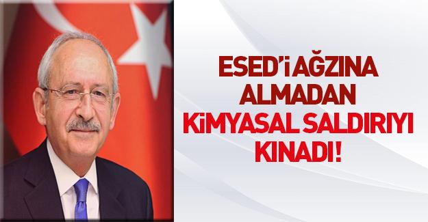 CHP Genel Başkanı Kılıçdaroğlu kimyasal saldırıyı bakın nasıl eleştirdi