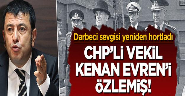 CHP'li Veli Ağbaba darbeci Kenan Evren'i özlemiş