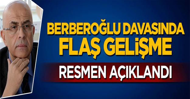 Enis Berberoğlu için gerekçeli karar resmen açıklandı