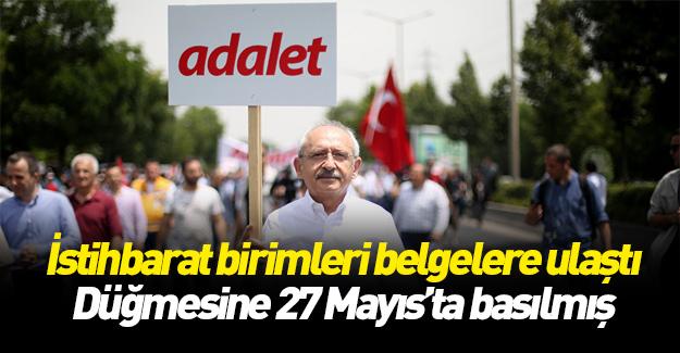 Kılıçdaroğlu'nun düğmesine 27 Mayıs'ta basıldı