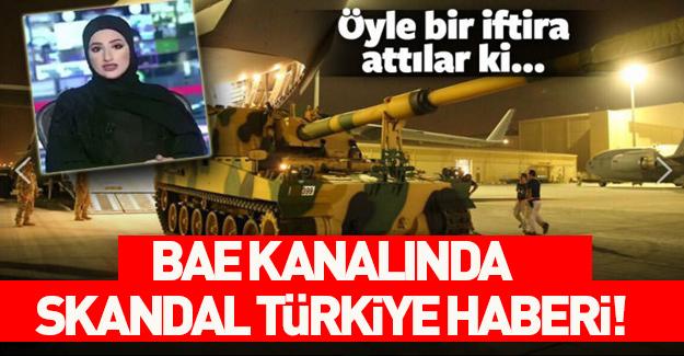 BAE kanalında Türkiye karşıtı skandal yayın