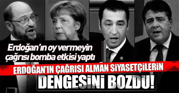 Erdoğan'ın çağrısı Alman siyasetçilerin dengesini bozdu