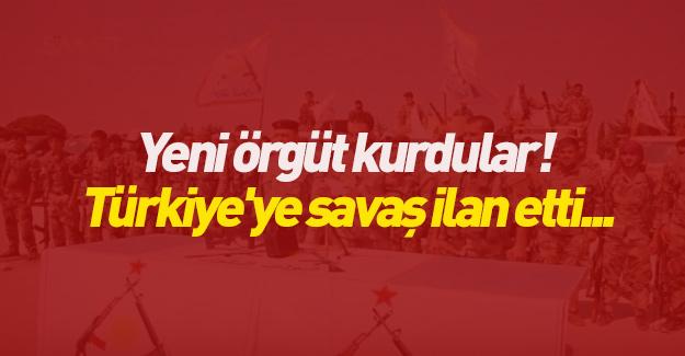 Yeni örgüt kurdular! Türkiye'ye savaş ilan etti...