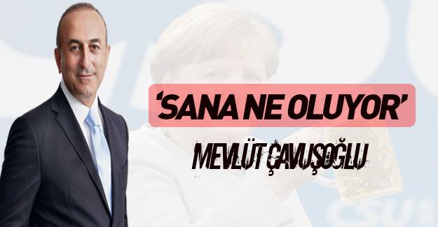 Bakan Çavuşoğlu topa tuttu! Sana ne oluyor?