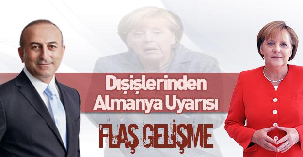 Dışişleri'den Almanya uyarısı