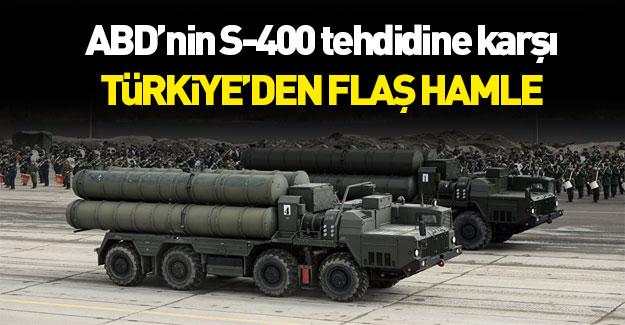 ABD'nin 'S-400' tehdidine Türkiye'den karşı hamle!