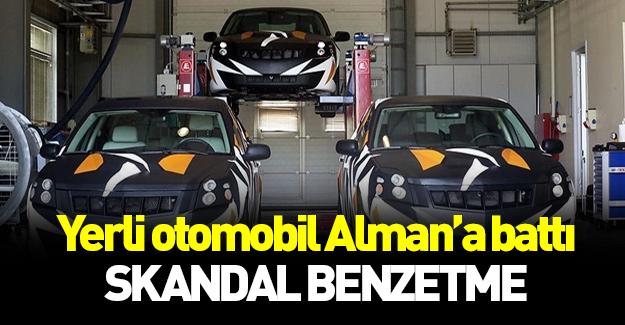 Yerli otomobil Almanlara battı: Skandal benzetme