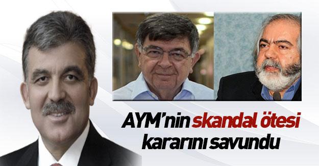 Abdullah Gül AYM'nin kararını savundu