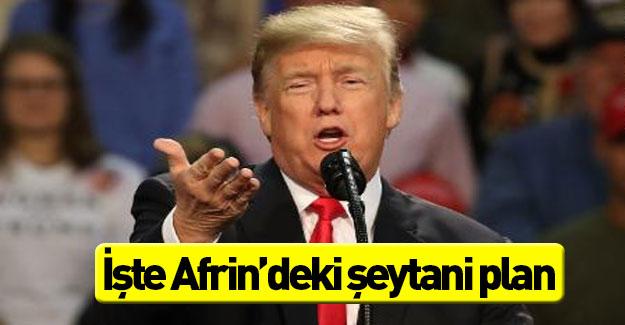 Afrin'de Amerika'nın şeytani planı! Türkiye'ye...