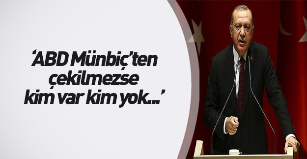 Erdoğan'dan ABD'ye flaş uyarı
