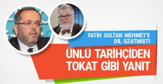 Erhan Afyoncu 'Fatih müslüman değildi' diyen Celal Şengör'e yanıt verdi