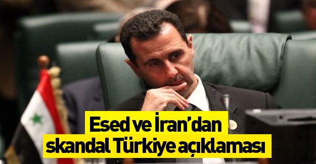 Esed ile İran'dan skandal 'Türkiye' açıklaması!