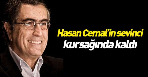 Hasan Cemal'in sevinci kursağında kaldı