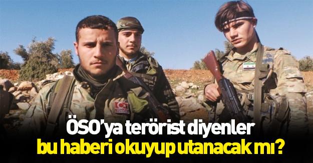 ÖSO'yu terörist olarak göstermeye çalışanlar utanacak mı?