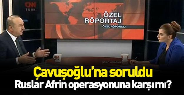 Ruslar Afrin operasyonuna karşı mı?