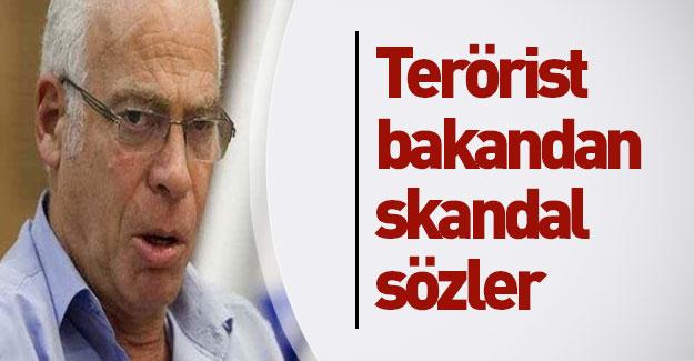 Terörist İsrailli bakandan skandal sözler