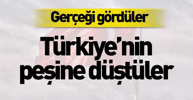Türkiye gerçeğini gördüler! Peşimize düştüler