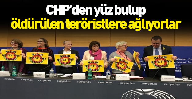 CHP'den yüz bulup teröristlere ağlıyorlar