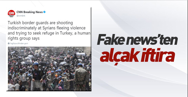 CNN'den büyük palavra