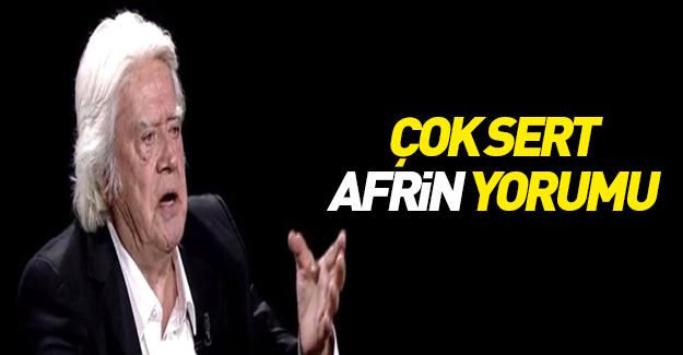 Çok sert Afrin yorumu
