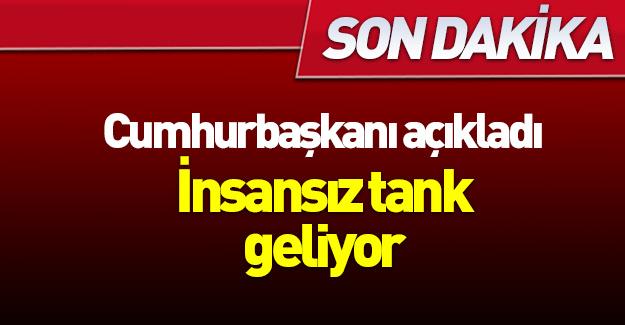 Erdoğan yeni hedefi açıkladı: İnsansız tank...