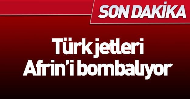 TSK Afrin'i bombalıyor