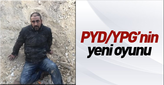 YPG'nin son oyunu deşifre oldu!