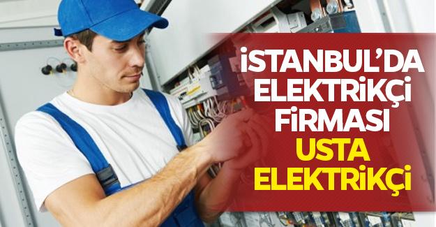 İstanbul'da elektrikçi firması: Usta Elektrikçi