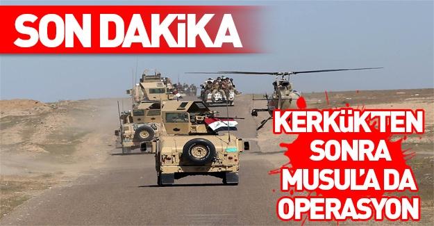 Kerkük'ün ardından Musul'a da operasyon başlatıldı!
