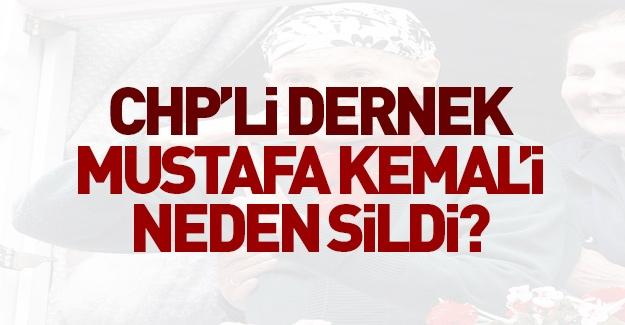 ÇYDD Mustafa Kemal'i neden sildi?