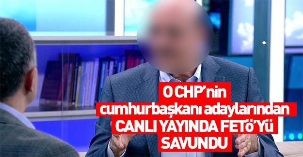 Canlı yayında FETÖ'yü savunan CHP'li